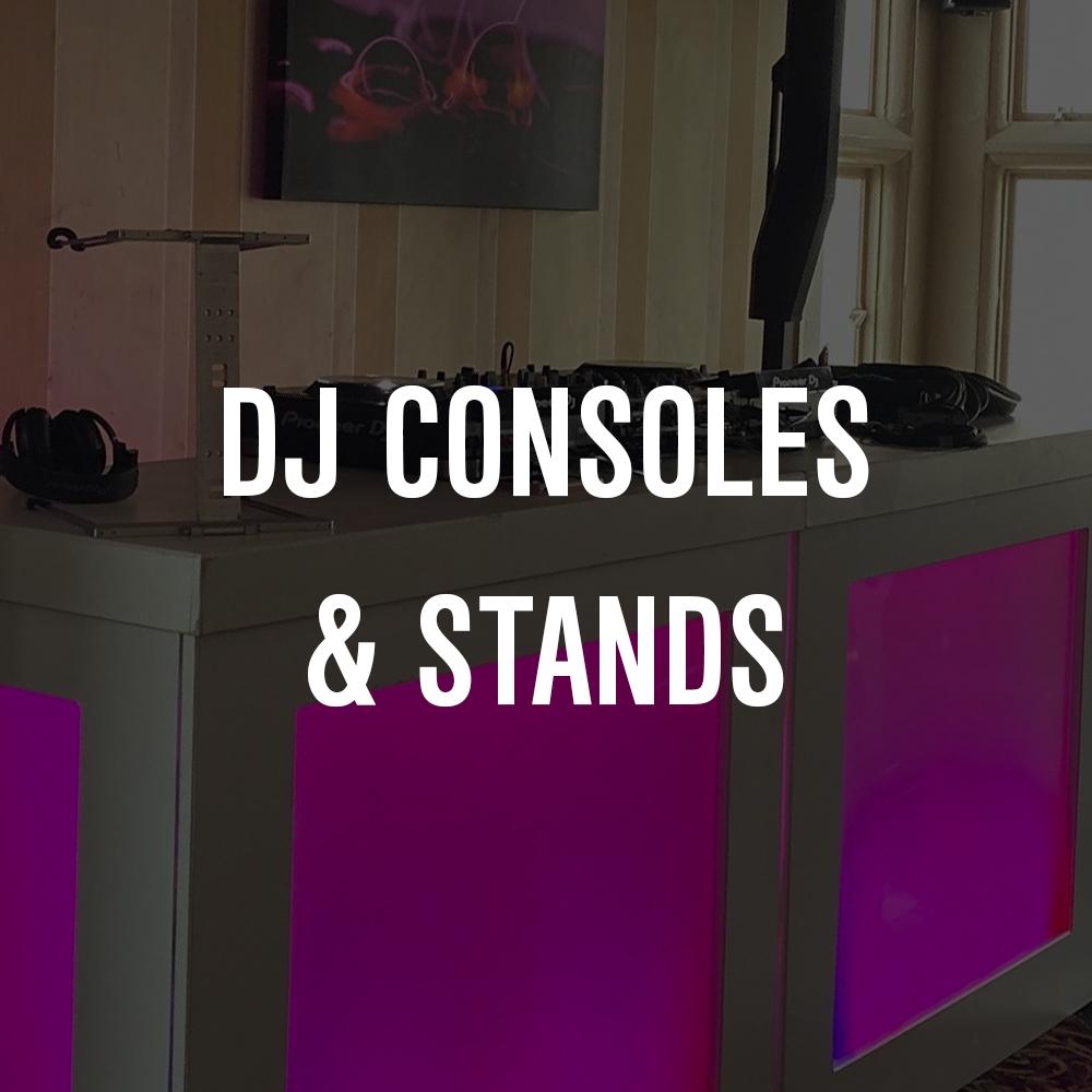 DJ CONSOLES & STANDS